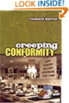 Creeping Conformity: How Canada Becam...