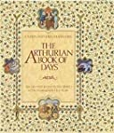 The Arthurian Book of Days: The Great...