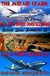 The Midair Crash of a TWA Super Const...