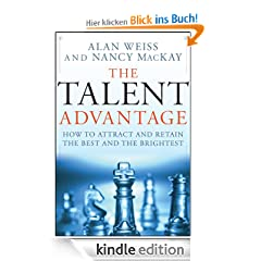 The Talent Advantage: How to Attract and Retain the Best and the Brightest