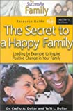 img - for Secret To A Happy Family-teach (Successful Family Resource Guides) book / textbook / text book