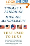 That Used to Be Us: How America Fell...