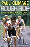 Paul Kimmage Rough Ride