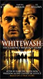 Whitewash: Clarence Brandley Story [VHS]