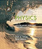 Physics for Scientists and Engineers, Volume 1B: Oscillations and Waves; Thermodynamics (0716709031) by Tipler, Paul A.
