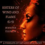 Sisters of Wind and Flame: Threats of Sky and Sea | Jennifer Ellision