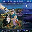 The Lady and the Tiger: Taylor's Ark, Book 3 Audiobook by Jody Lynn Nye Narrated by Tish Hicks