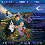 The Lady and the Tiger: Taylor's Ark, Book 3 (       UNABRIDGED) by Jody Lynn Nye Narrated by Tish Hicks