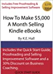 HOW TO MAKE $5,000 A MONTH SELLING KI...