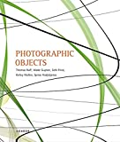 img - for Photographic Objects by Thomas Ruff (2013-07-01) book / textbook / text book