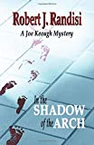 In the Shadow of the Arch: A Joe Keough Mystery