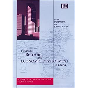 Financial Reform and Economic Development in China James Laurenceson, Joseph C. H. Chai