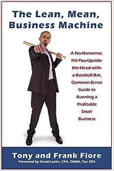 The Lean, Mean, Business Machine