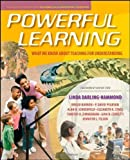 Powerful Learning: What We Know About Teaching for Understanding by Darling-Hammond, Linda, Barron, Brigid, Pearson, P. David, S (2008) Paperback