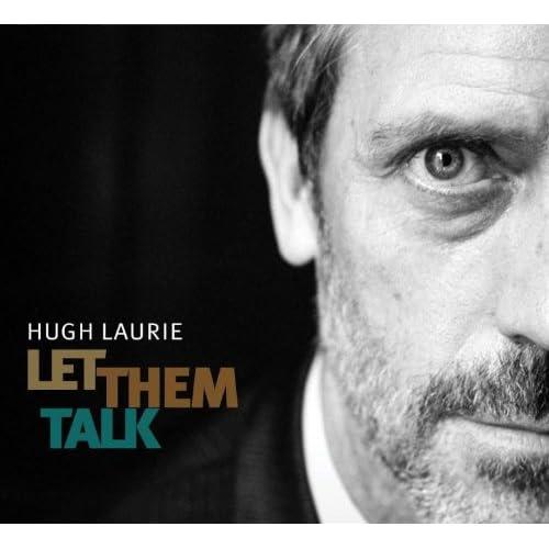 vignette de 'Let them talk (Hugh Laurie)'