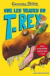 Sur les traces du T-Rex: Sur l'île des derniers dinosaures - tome 1