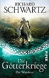 Der Wanderer: Die Götterkriege 6