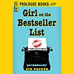 The Girl on the Best Seller List | Vin Packer