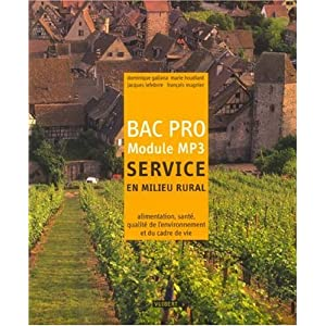 Service en milieu rural Bac Pro Module MP3 (French Edition) Dominique Galiana