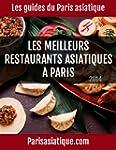 Les meilleurs restaurants asiatiques...