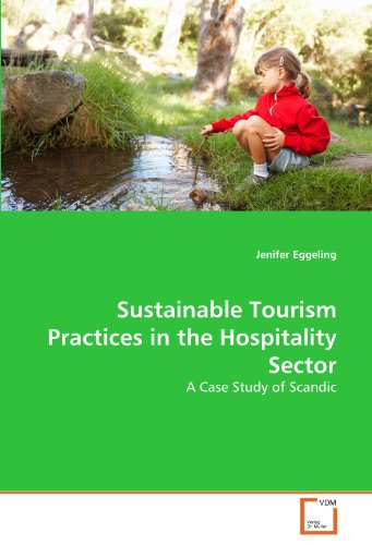 Sustainable Tourism Practices in the Hospitality Sector: A Case Study of Scandic