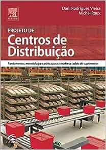 Projeto de Centros de Distribuição (Em Portuguese do Brasil): Darli