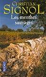 echange, troc Christian Signol - Les menthes sauvages