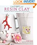 The Art of Resin Clay: Techniques and...