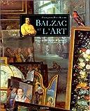 echange, troc Françoise Pitt-Rivers - Balzac et l'art