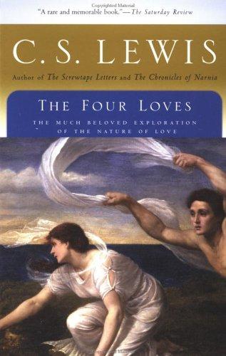 The Four Loves (Harvest Book)