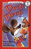 Drip, Drop (I Can Read Book 1)