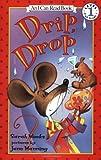 Sarah Weeks Drip, Drop (I Can Read)