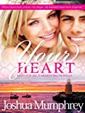 Your Heart Beats For Me: Volume 2 (The Heartsong Series)