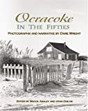 Ocracoke in the Fifties (0895873222) by Wright, Dare