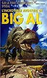 echange, troc Sur la terre des dinosaures spécial: l'incroyable aventure de Big Al [VHS]