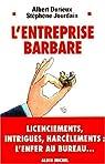 L'entreprise barbare par Durieux