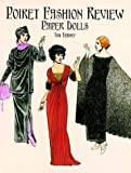 Poiret Fashion Design Paper Dolls in Full Color (0486249522) by Tierney, Tom