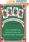 Italian Card Games for All Ages: How...