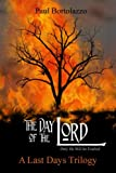 The Day of the Lord (A Last Days Trilogy Book 2) (English Edition)