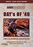 img - for California Gold Rush - Day's Of '49 - AudioBiography book / textbook / text book