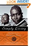Simply Living: The Spirit of the Indi...