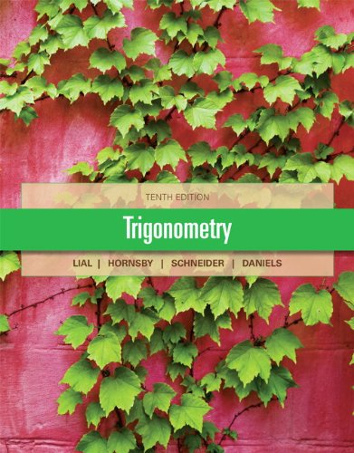 Trigonometry 10th edition lial test bank.