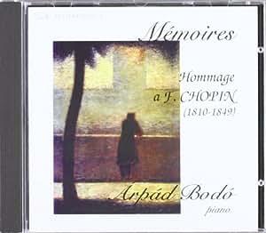 Memoires.Hommage A Chopin -A.Bodo-