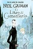 Neil Gaiman El Libro del Cementerio = The Graveyard Book