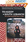 Tragedy in South Lebanon: The Israeli...