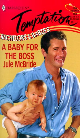 Baby for the Boss, JULE MCBRIDE