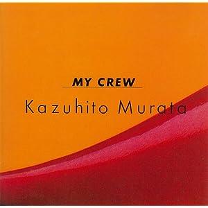 MY CREW(紙ジャケット仕様)