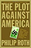 The Plot Against America (1400079497) by Philip Roth