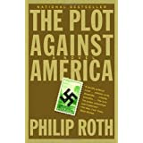 The Plot Against America ~ Philip Roth