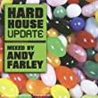 Hardhouse Update: Andy Farley